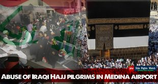 Abuse of Iraqi Hajj pilgrims in Medina airport
