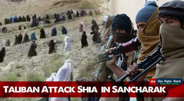 Shia-Rights-Watch_Taliban-attack-shia-in-Sancharak